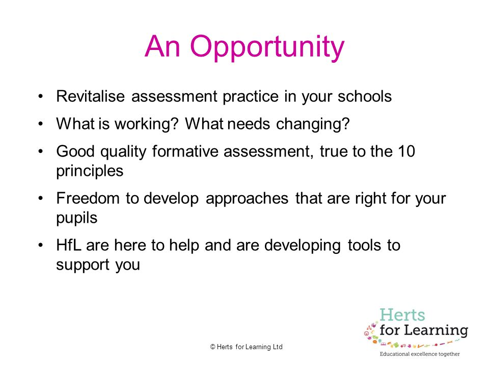 An Opportunity Revitalise assessment practice in your schools