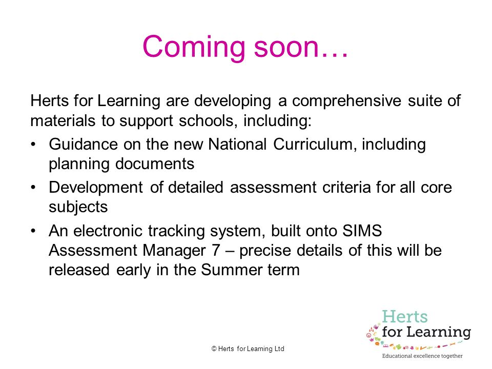 Coming soon… Herts for Learning are developing a comprehensive suite of materials to support schools, including: