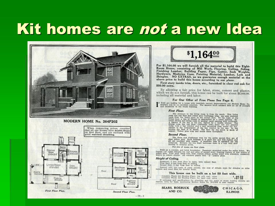 Kit homes are not a new Idea