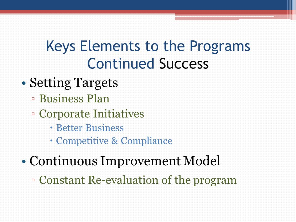 Keys Elements to the Programs Continued Success