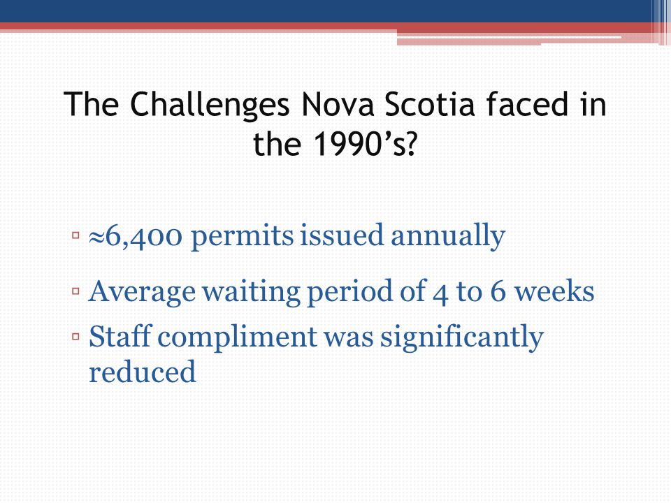 The Challenges Nova Scotia faced in the 1990's