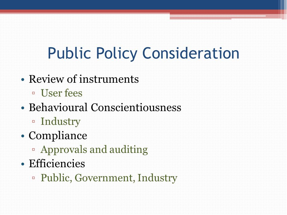 Public Policy Consideration