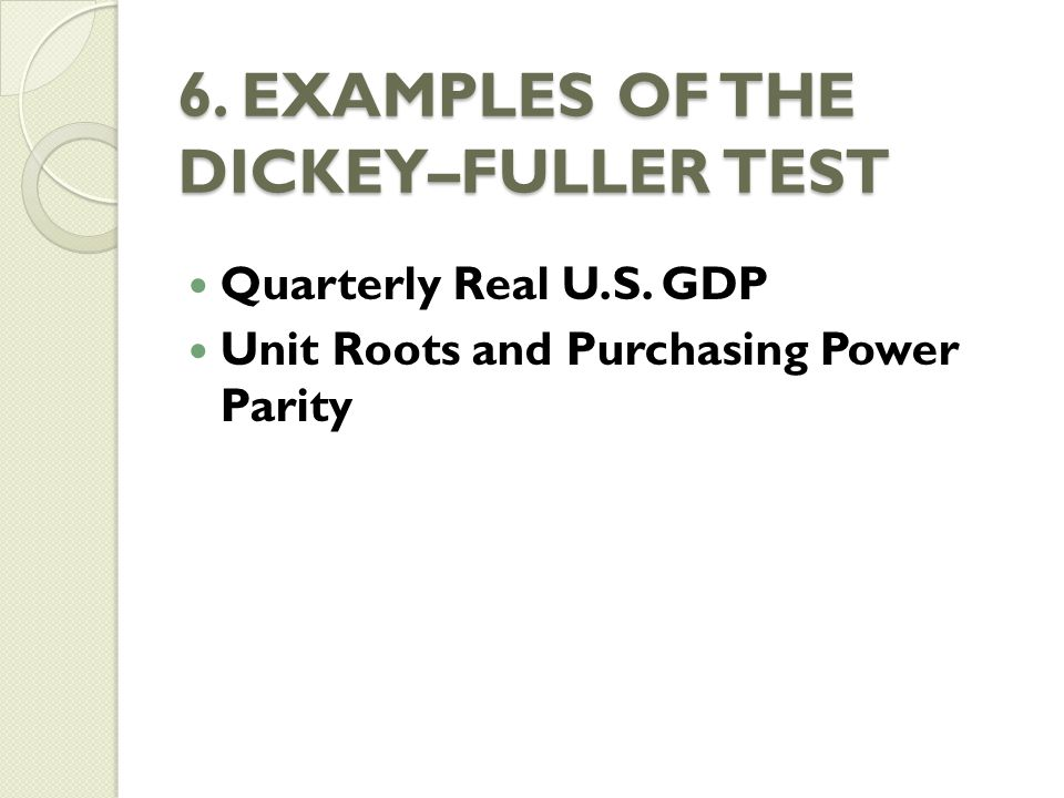 6. EXAMPLES OF THE DICKEY–FULLER TEST