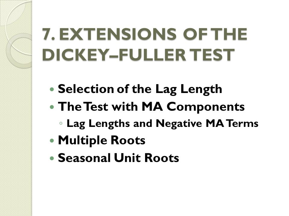 7. EXTENSIONS OF THE DICKEY–FULLER TEST