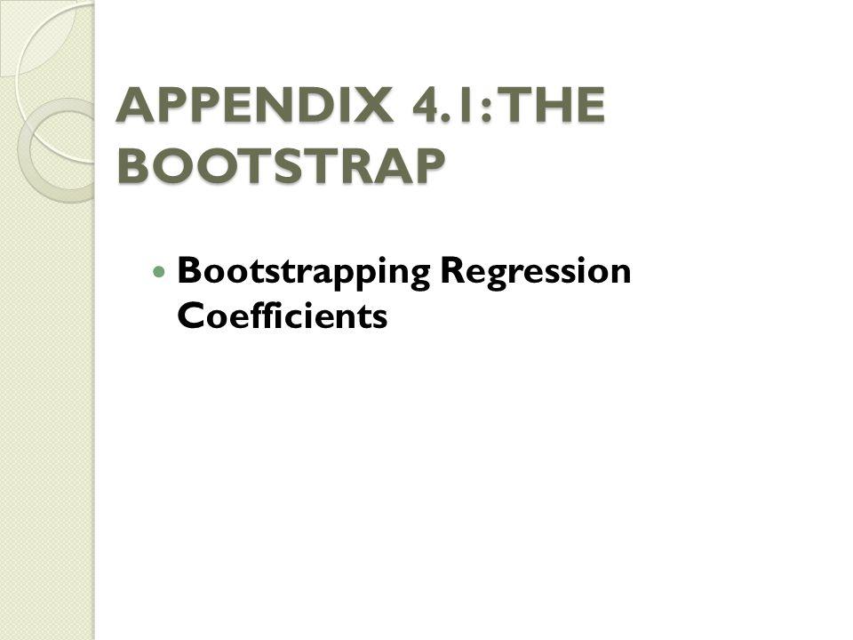 APPENDIX 4.1: THE BOOTSTRAP