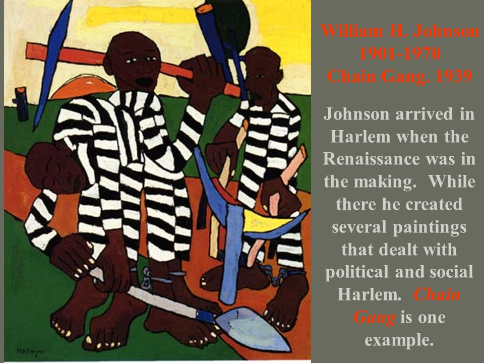 William H. Johnson 1901-1970. Chain Gang. 1939. Johnson arrived in.
