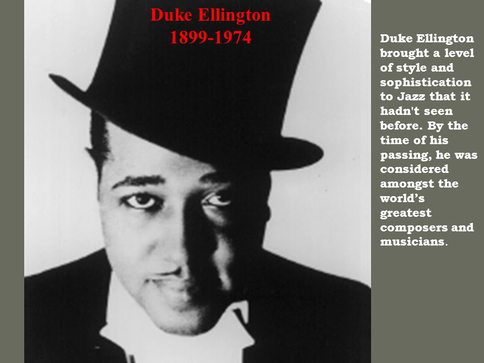 Duke Ellington 1899-1974.