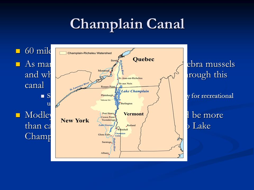 Champlain Canal 60 miles of shallow nutrient rich water