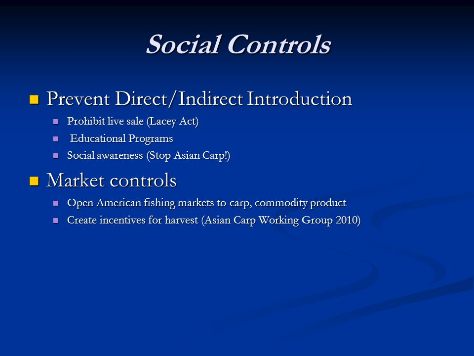 Social Controls Prevent Direct/Indirect Introduction Market controls