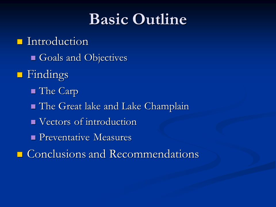 Basic Outline Introduction Findings Conclusions and Recommendations