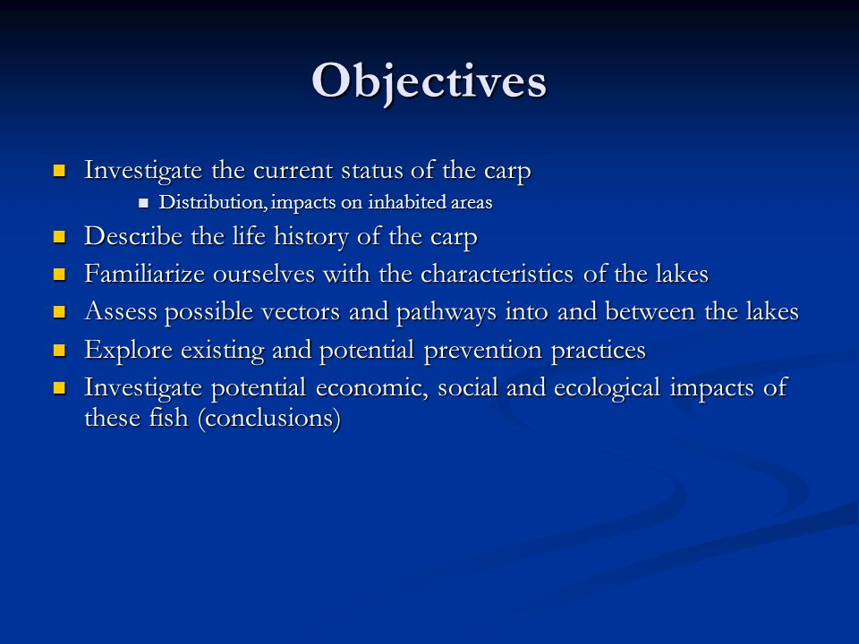 Objectives Investigate the current status of the carp