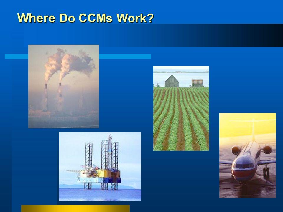 Where Do CCMs Work