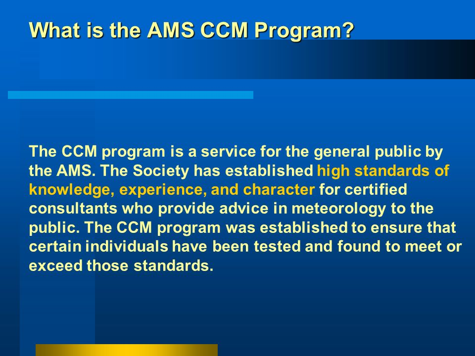 What is the AMS CCM Program