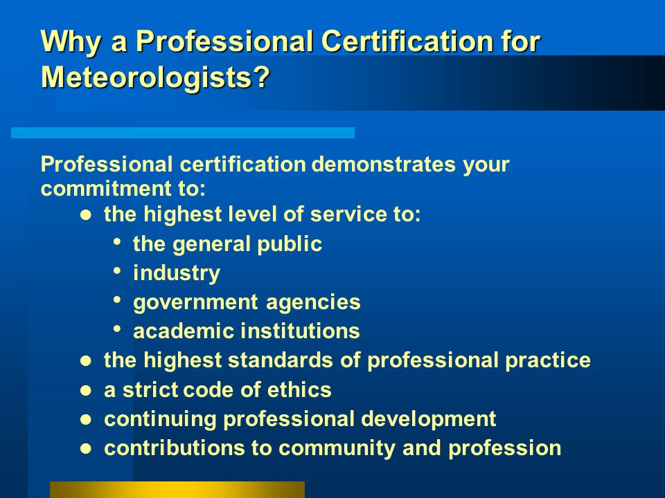Why a Professional Certification for Meteorologists
