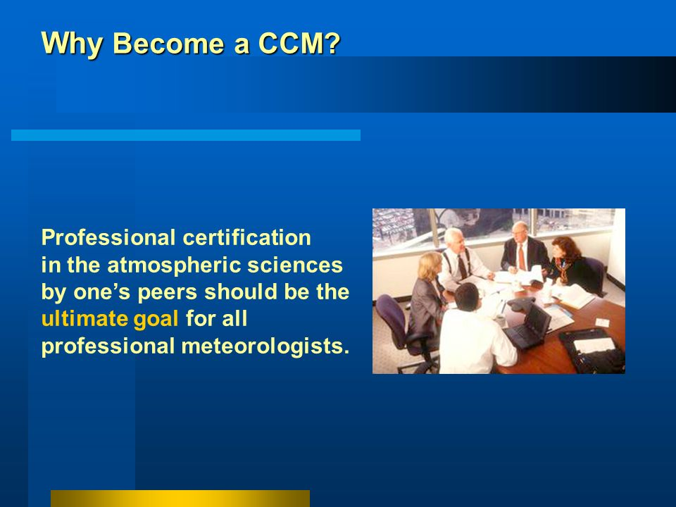 Why Become a CCM