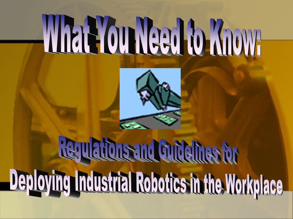 Regulations and Guidelines for