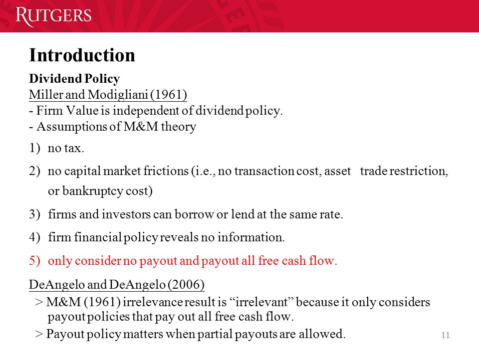 Introduction Dividend Policy Miller and Modigliani (1961)