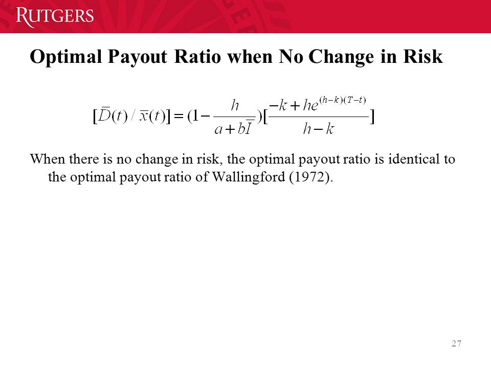 Optimal Payout Ratio when No Change in Risk