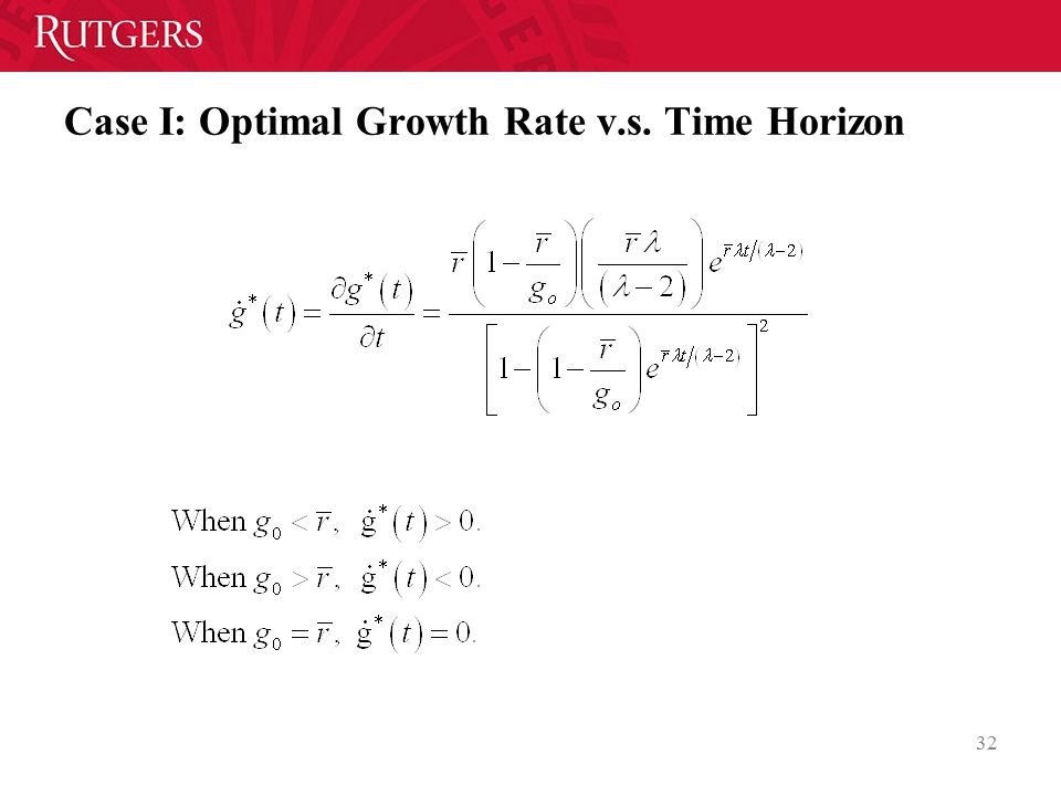 Case I: Optimal Growth Rate v.s. Time Horizon