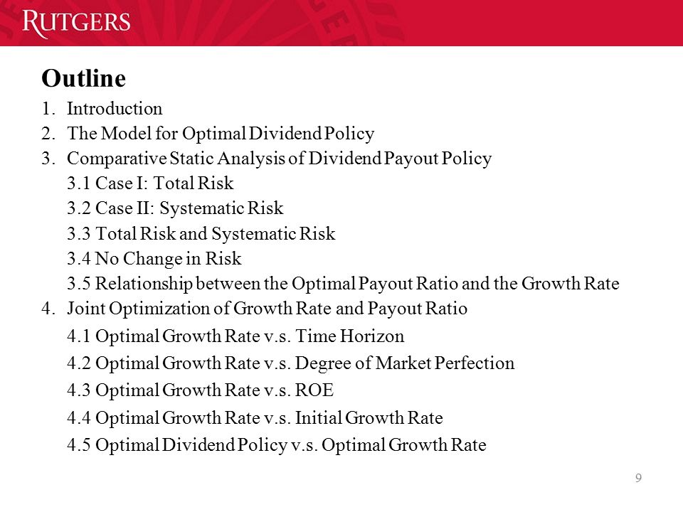 Outline Introduction The Model for Optimal Dividend Policy