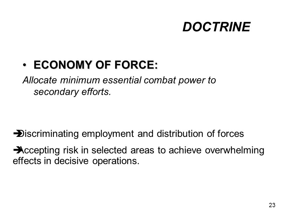 DOCTRINE ECONOMY OF FORCE: