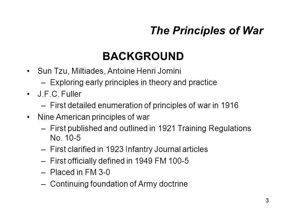 The Principles of War BACKGROUND