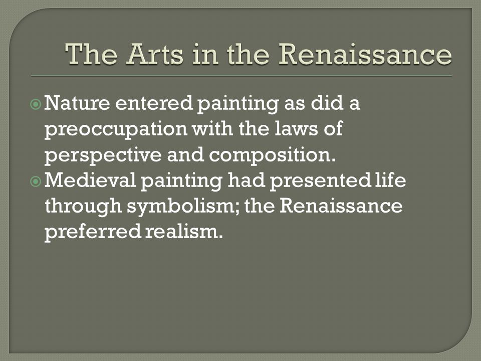 The Arts in the Renaissance