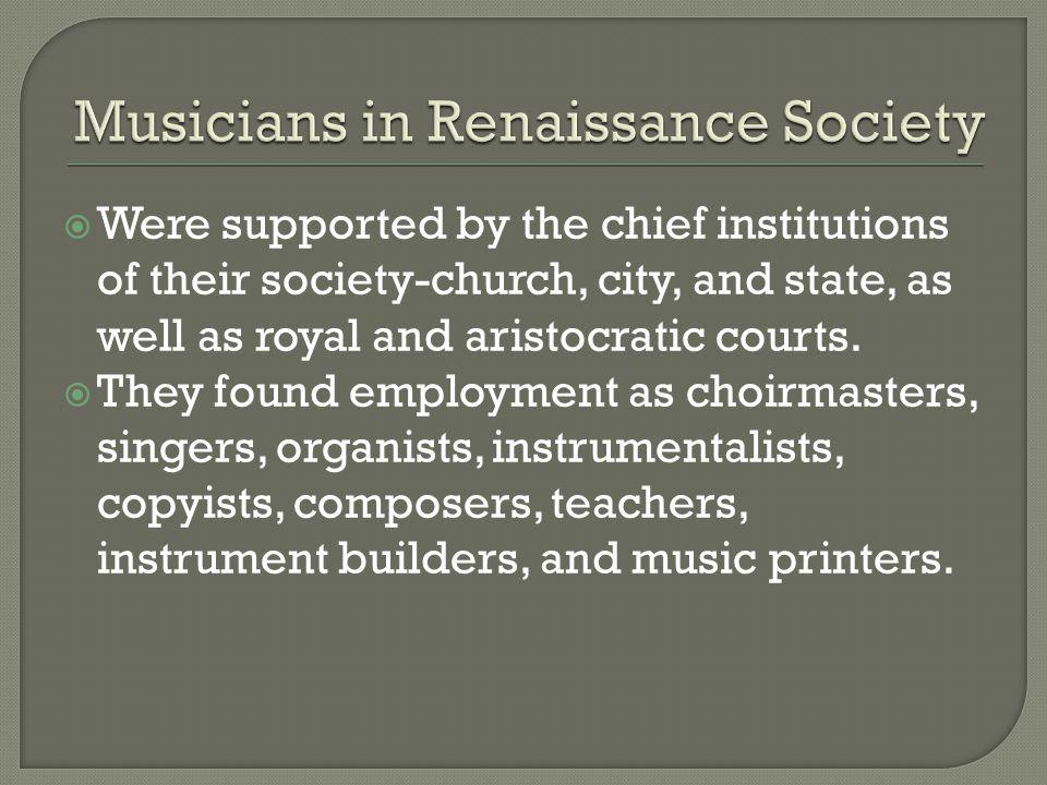 Musicians in Renaissance Society