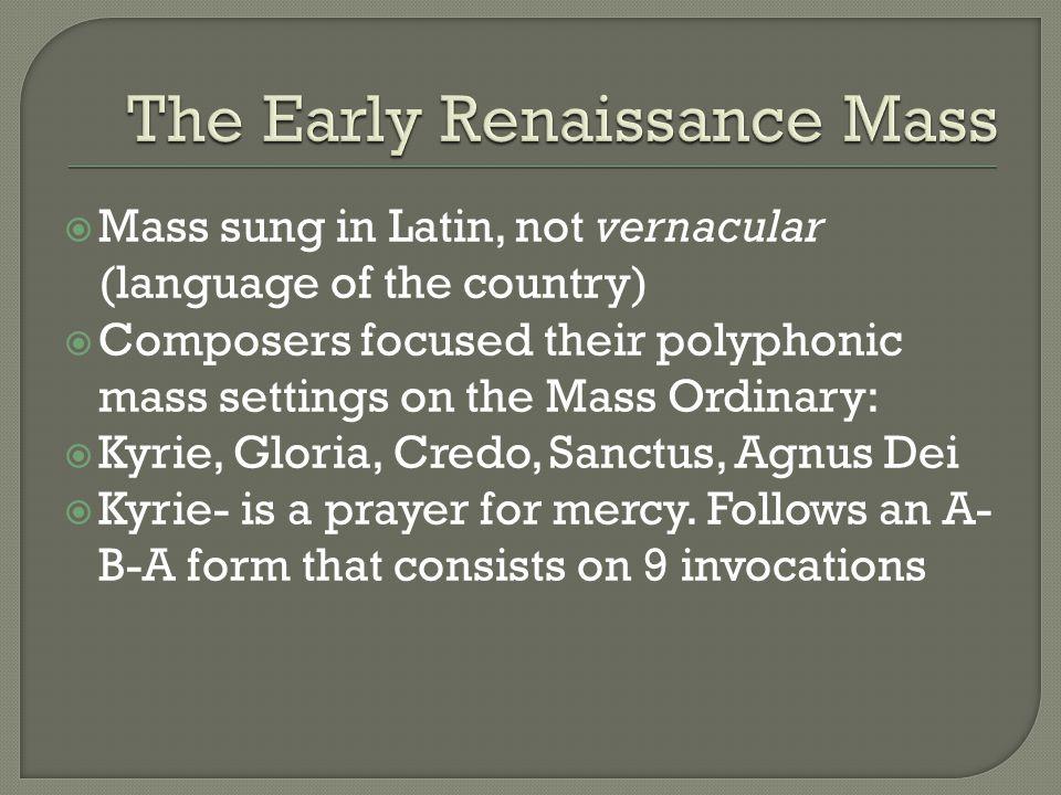 The Early Renaissance Mass