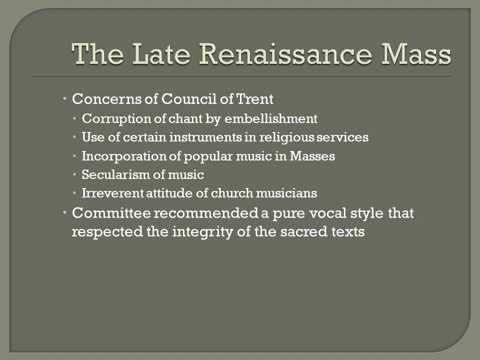 The Late Renaissance Mass