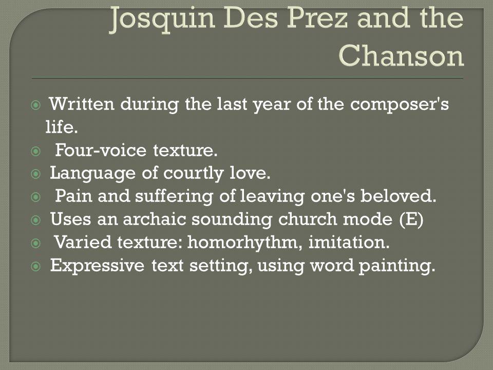 Josquin Des Prez and the Chanson