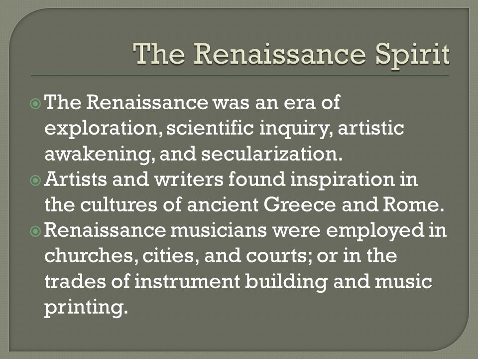 The Renaissance Spirit