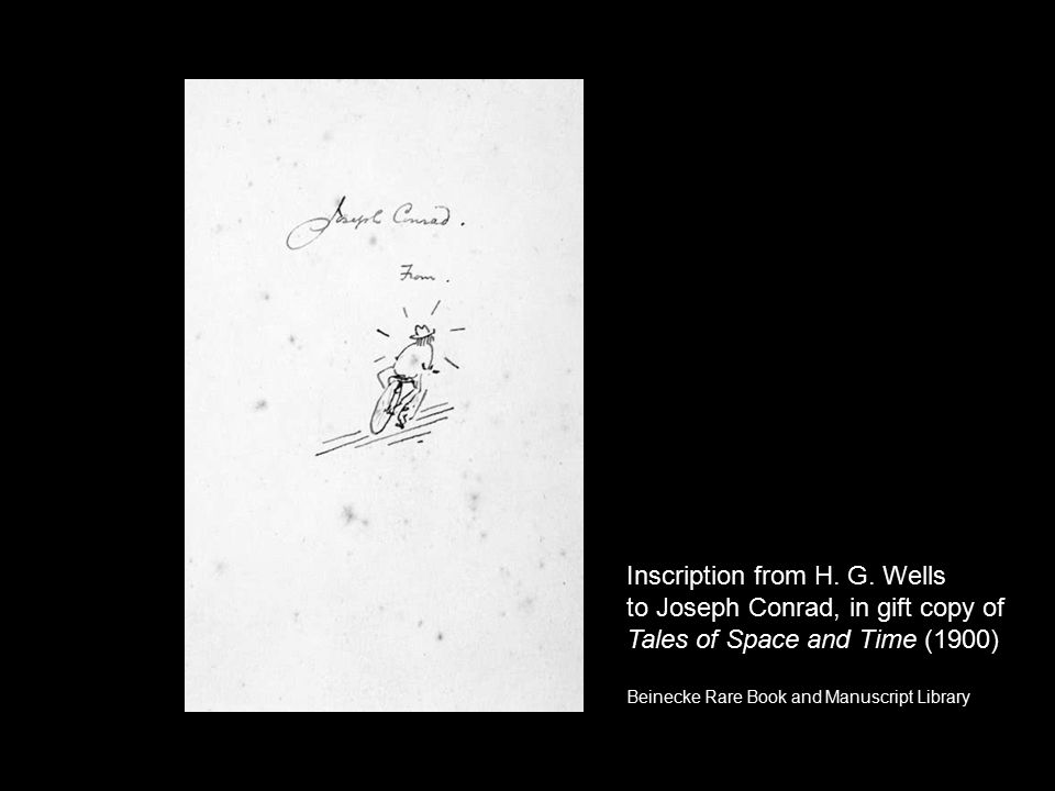 Inscription from H. G. Wells to Joseph Conrad, in gift copy of