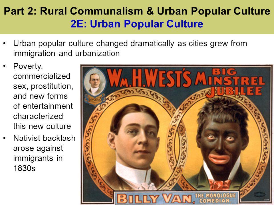 Part 2: Rural Communalism & Urban Popular Culture 2E: Urban Popular Culture