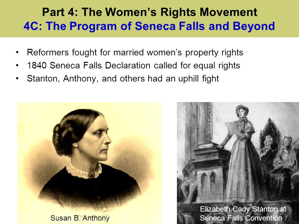 Part 4: The Women's Rights Movement 4C: The Program of Seneca Falls and Beyond