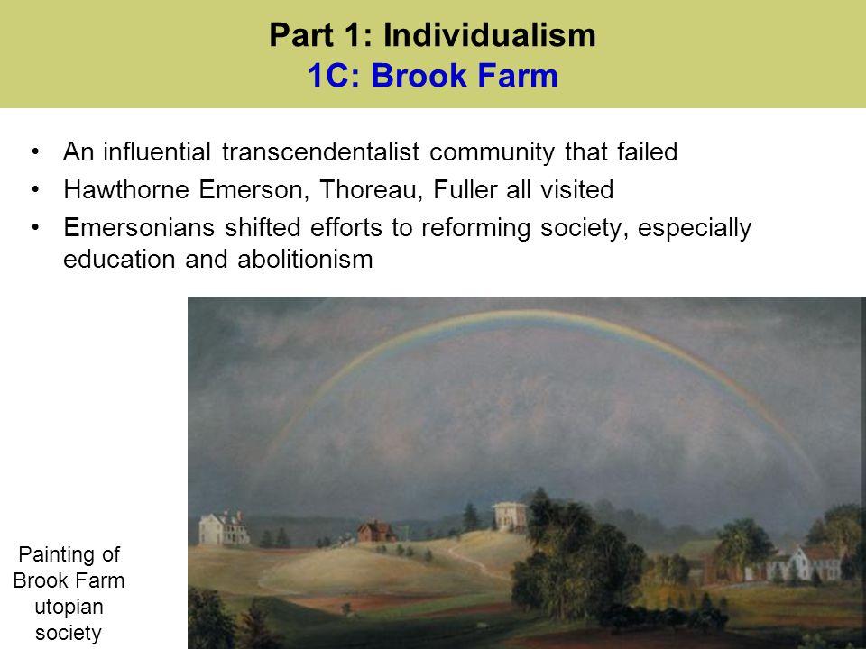 Part 1: Individualism 1C: Brook Farm