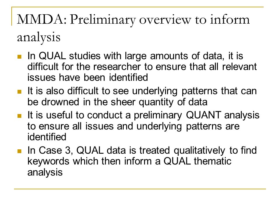 MMDA: Preliminary overview to inform analysis