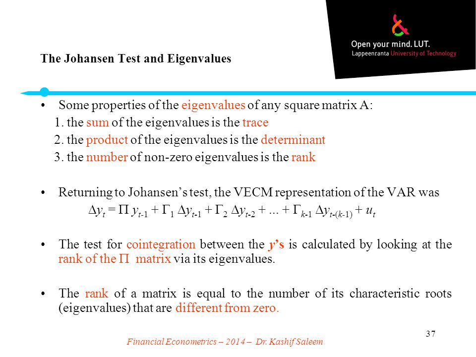The Johansen Test and Eigenvalues
