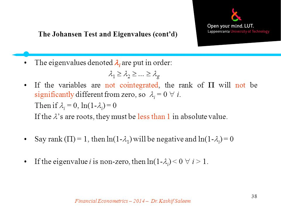 The Johansen Test and Eigenvalues (cont'd)