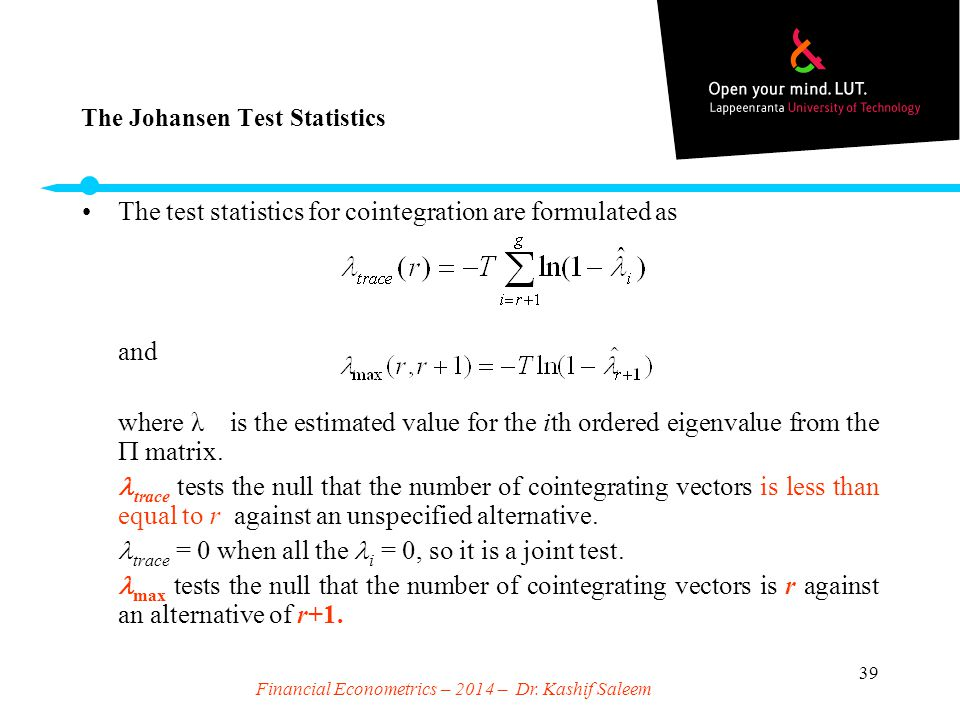 The Johansen Test Statistics