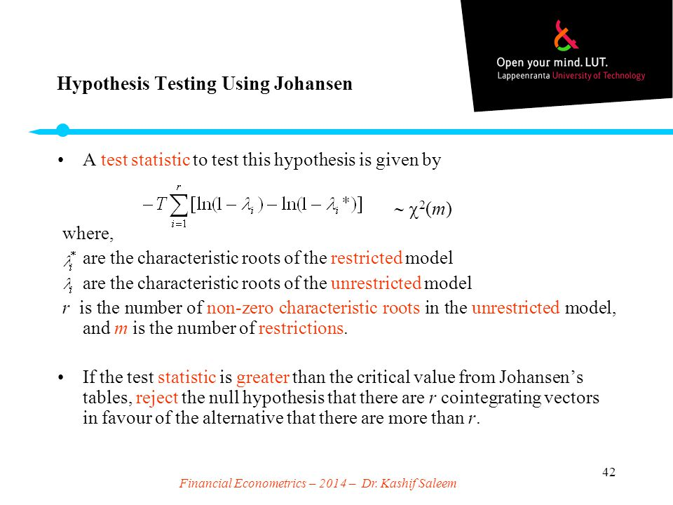 Hypothesis Testing Using Johansen