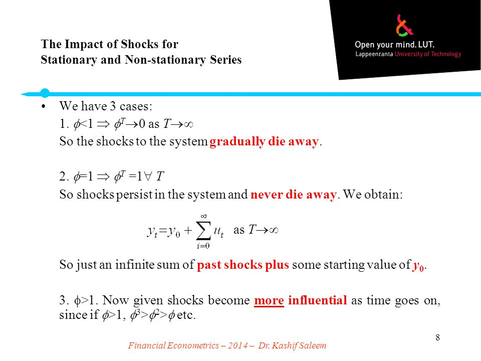 The Impact of Shocks for Stationary and Non-stationary Series