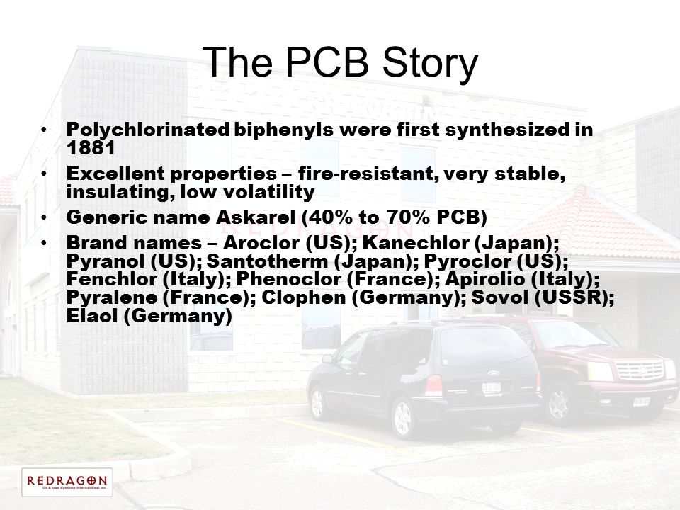The PCB Story Polychlorinated biphenyls were first synthesized in 1881