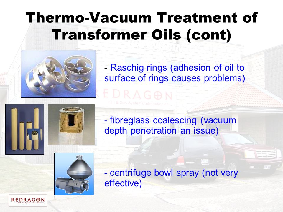 Thermo-Vacuum Treatment of Transformer Oils (cont)