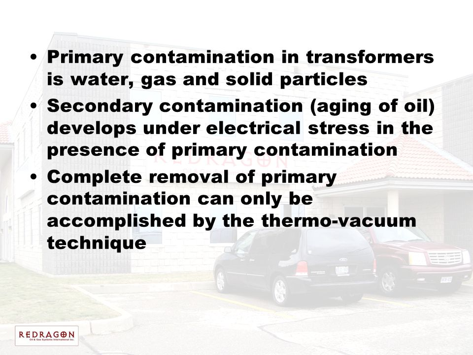 Primary contamination in transformers is water, gas and solid particles