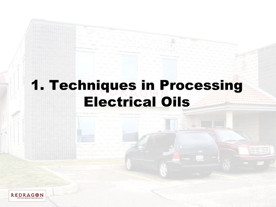 1. Techniques in Processing Electrical Oils