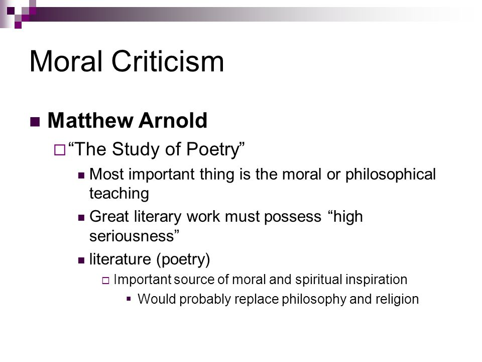 Moral Criticism Matthew Arnold The Study of Poetry