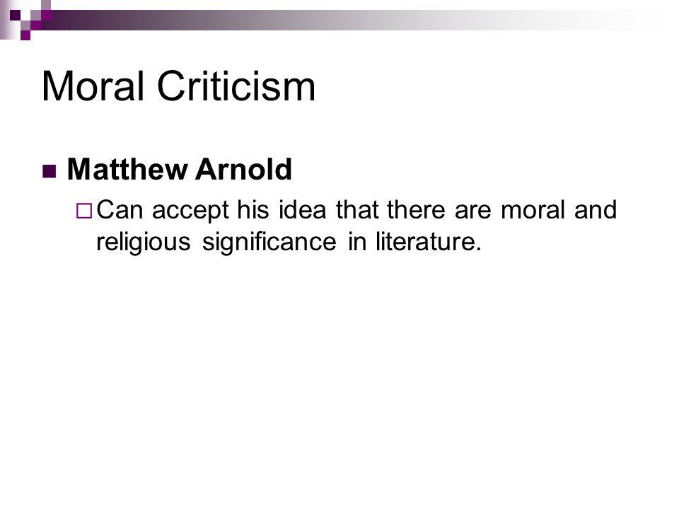 Moral Criticism Matthew Arnold