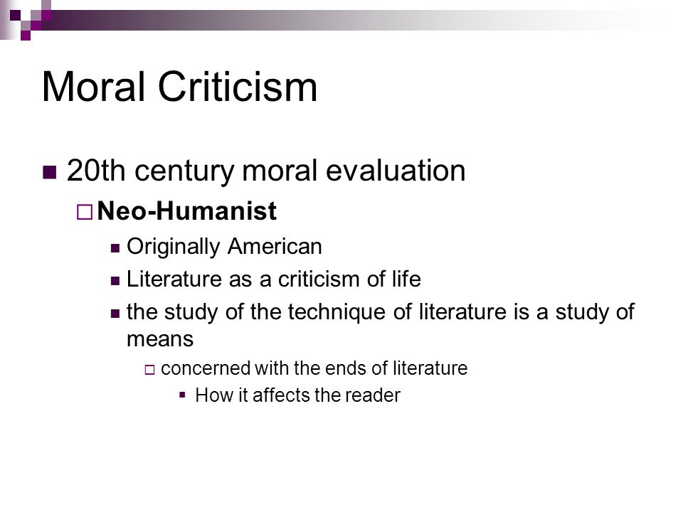 Moral Criticism 20th century moral evaluation Neo-Humanist