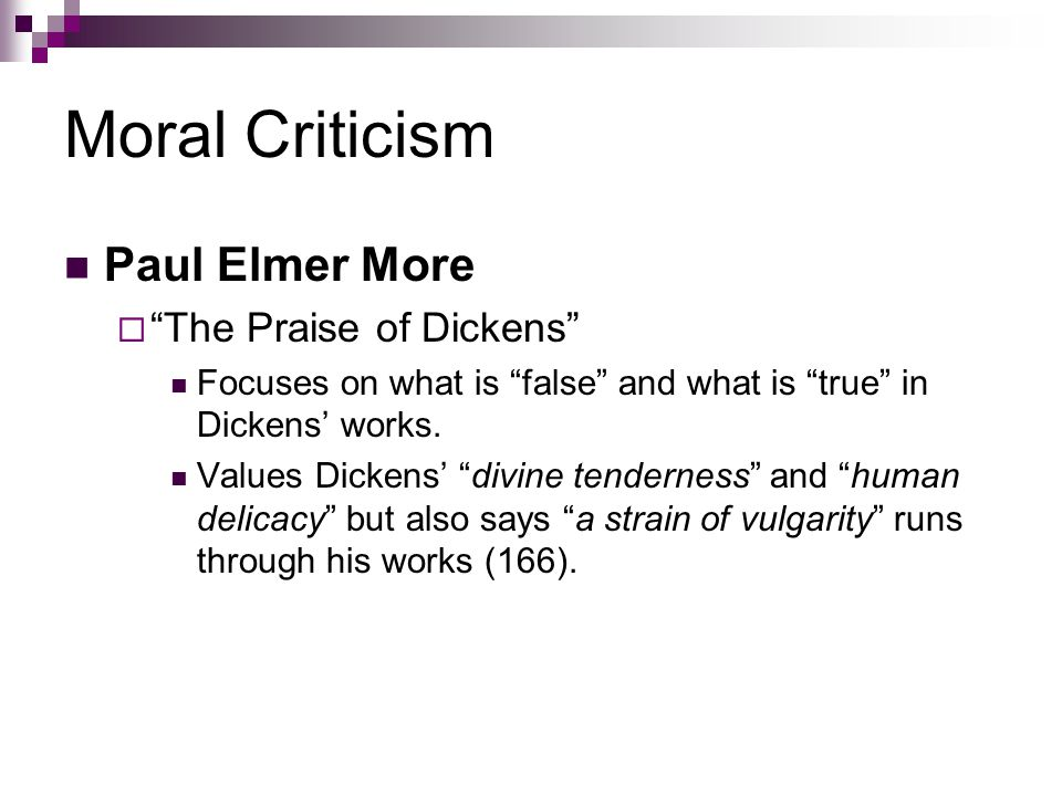Moral Criticism Paul Elmer More The Praise of Dickens